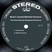 Play & Download Bizet's Carmen/Manfred Overture by The International Symphony Orchestra | Napster