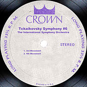 Play & Download Tckaikovsky Symphony #6 by The International Symphony Orchestra | Napster