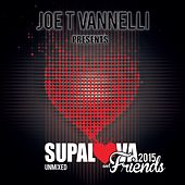 Play & Download Supalova and Friends Unmixed 2015 by Various Artists | Napster