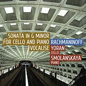 Play & Download Rachmaninoff: Sonata in G Minor for Violoncello and Piano, Vocalise by Victor Yoran | Napster