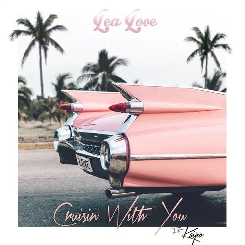 Cruisin' with You (feat. Kaipo) de Lea Love
