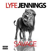 Play & Download Savage by Lyfe Jennings | Napster