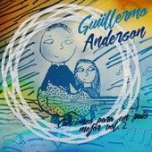 Canciones para un Pais Mejor, Vol. 2 by Guillermo Anderson