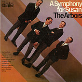 Play & Download A Symphony For Susan by The Arbors | Napster