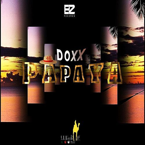 Play & Download Papaya by Doxx | Napster