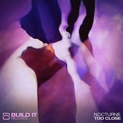 Play & Download Too Close by Nocturne | Napster