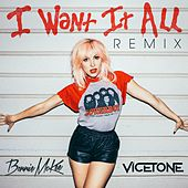 I Want It All (Remix) by Bonnie McKee