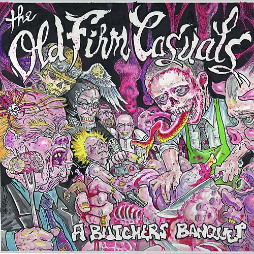 Play & Download A Butcher's Banquet by The Old Firm Casuals | Napster
