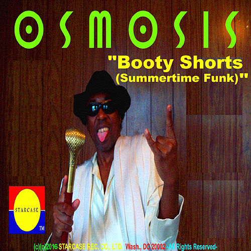 Play & Download Booty Shorts (Summertime Funk) by Osmosis | Napster
