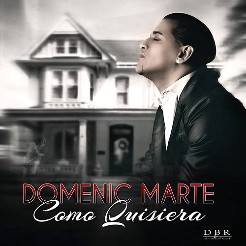Play & Download Como Quisiera by Domenic  Marte | Napster