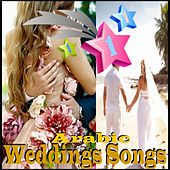 Play & Download Arabic Weddings Songs by Various Artists | Napster