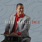 Play & Download Omío by Fidel Morales | Napster