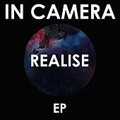 Play & Download Realise by In Camera | Napster