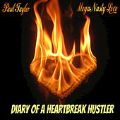 Play & Download Diary of a Heartbreak Hustler by Paul Taylor | Napster