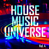 House Music Universe, Vol. 4 - EP by Various Artists