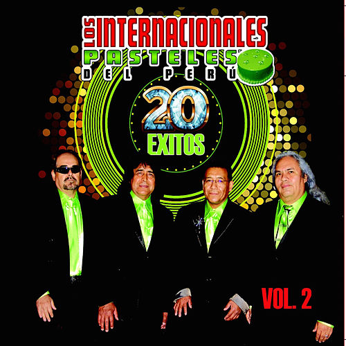 Play & Download 20 Exitos, Vol. 2 by Los Pasteles Verdes | Napster