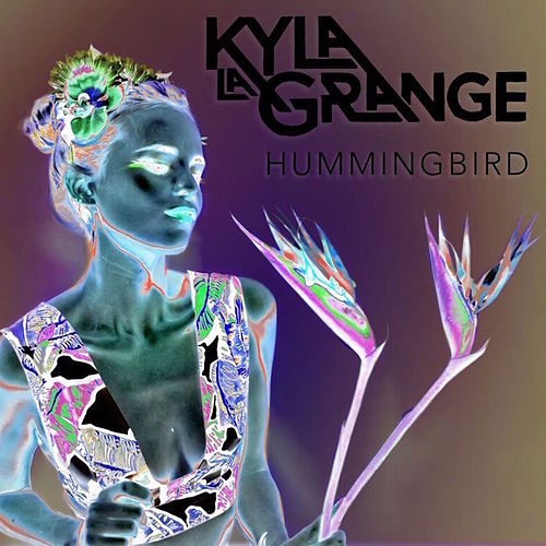 Play & Download Hummingbird (OX2 Remix) by Kyla La Grange | Napster