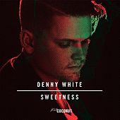 Play & Download Sweetness by Denny White | Napster