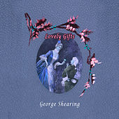 Lovely Gifts di George Shearing