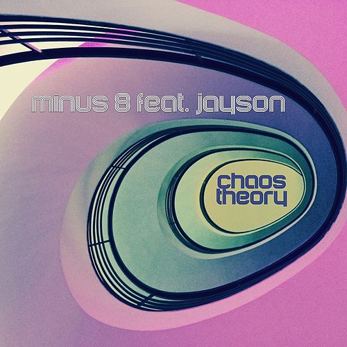 Play & Download Chaos Theory by Minus 8 | Napster