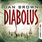Play & Download Diabolus (Ungekürzt) by Dan Brown (Hörbuch) | Napster