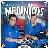 Play & Download Los Mecánicos by Jhosse Lora | Napster