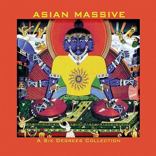 Play & Download Asian Massive by Various Artists | Napster