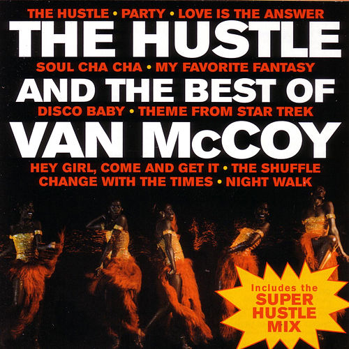 The Hustle & The Best Of Van McCoy by Van McCoy