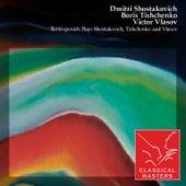 Rostropovich Plays Shostakovich, Tishchenko and Vlasov by Various Artists