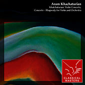 Khatchaturian: Violin Concerto, Concerto - Rhapsody For Violin and Orchestra by Leonid Kogan
