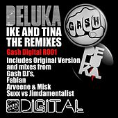 Play & Download Gash Digital R001 - Deluka 'Ike & Tina' by Deluka | Napster