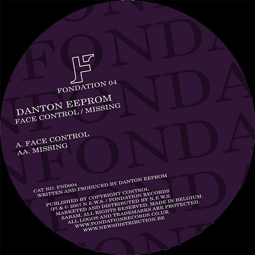 Play & Download Face Control - Missing by Danton Eeprom | Napster