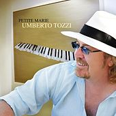 Play & Download Petite Marie by Umberto Tozzi | Napster