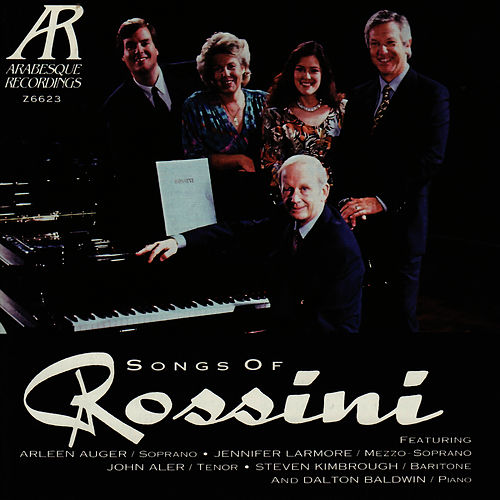Play & Download Songs of Rossini by Arleen Auger | Napster