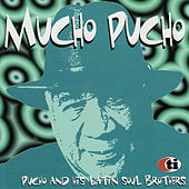Mucho Pucho by Pucho & His Latin Soul Brothers