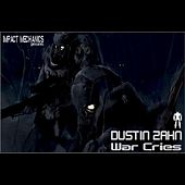Play & Download War Cries EP by Dustin Zahn | Napster