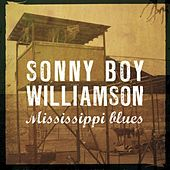 Mississippi Blues by Sonny Boy Williamson