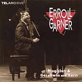 Play & Download Magician/Gershwin and Kern by Erroll Garner | Napster