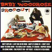 Dropout by Baby Woodrose
