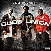 Play & Download Snoop Dogg Presents: Dubb Union by Dubb Union | Napster