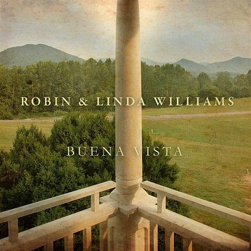 Play & Download Buena Vista by Robin & Linda Williams | Napster