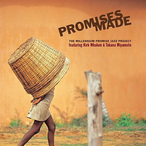 Play & Download The Millenium Promise Jazz Project by Kirk Whalum | Napster