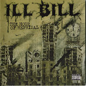 The Hour Of Reprisal by Ill Bill