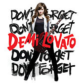 Don't Forget by Demi Lovato