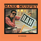 Play & Download Rah! by Mark Murphy | Napster
