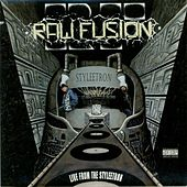 Play & Download Live From The Styleetron by Raw Fusion | Napster