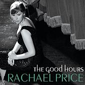 The Good Hours by Rachael Price