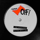 Play & Download Snatch! OFF 032 - Single by Lars Wickinger | Napster