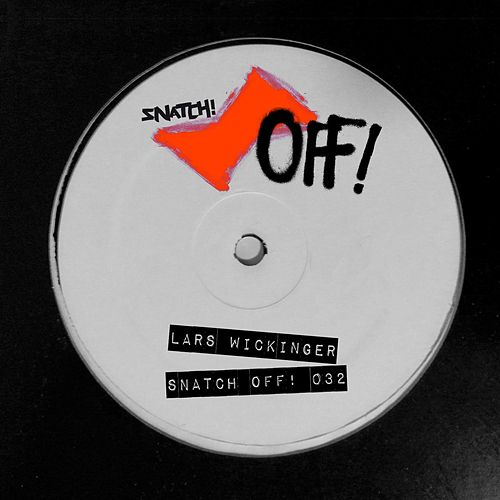 Snatch! OFF 032 - Single by Lars Wickinger