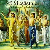 Sri Siksastakam by Atmarama Dasa